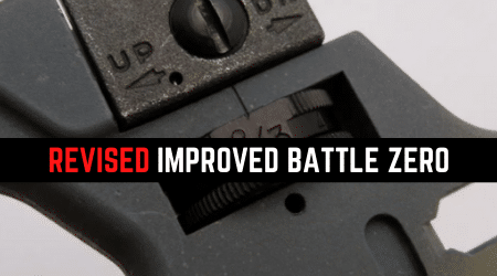 Read more about the article Learn How (Revised) Improved Battlesight Zero Works [The Old School]