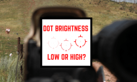 How To Manage Red Dot Reticle Brightness – When To Turn Up & Down?