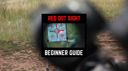 Read more about the article Red Dot Sight Complete Beginner Guide